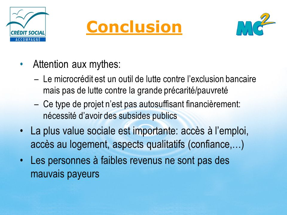 Conclusion Attention aux mythes: