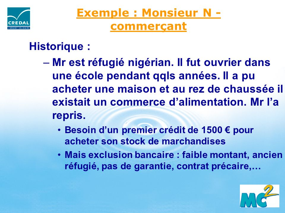 Exemple : Monsieur N - commerçant
