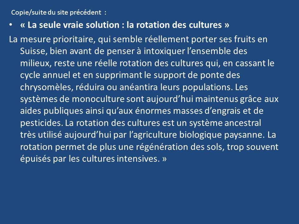 « La seule vraie solution : la rotation des cultures »