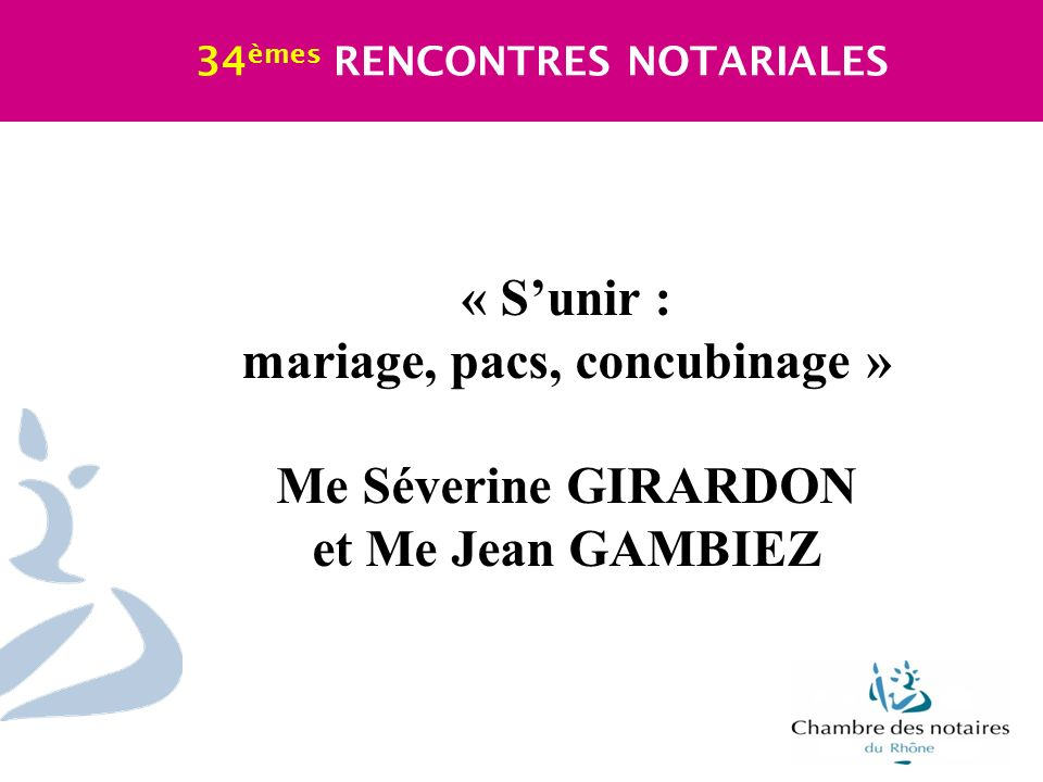mariage, pacs, concubinage »