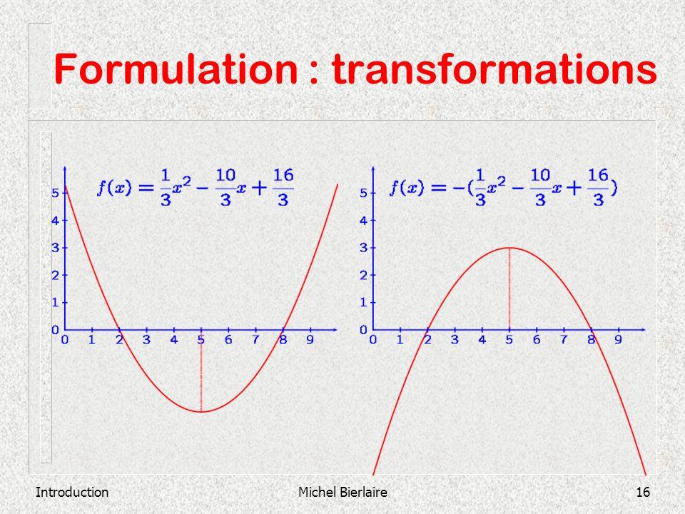 Formulation : transformations