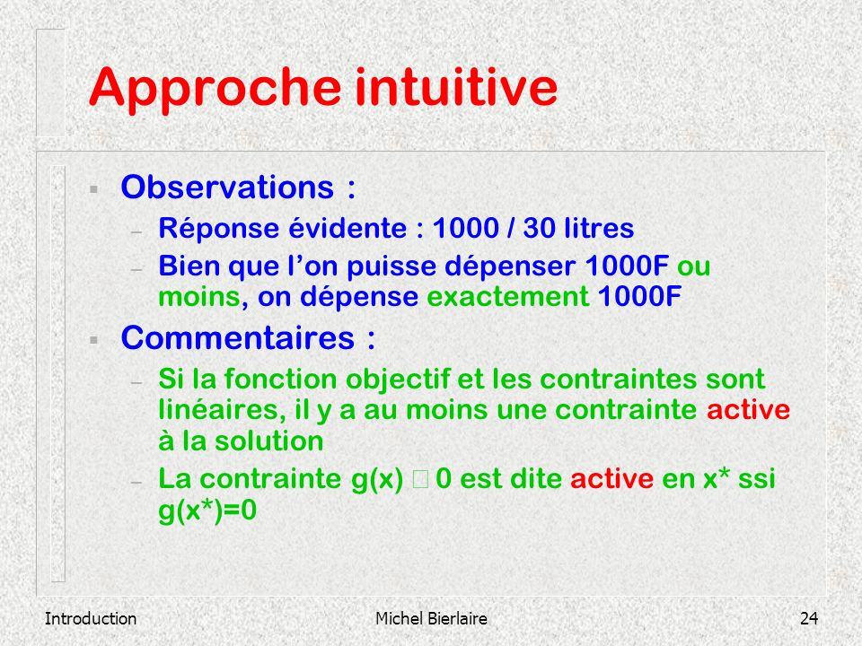 Approche intuitive Observations : Commentaires :