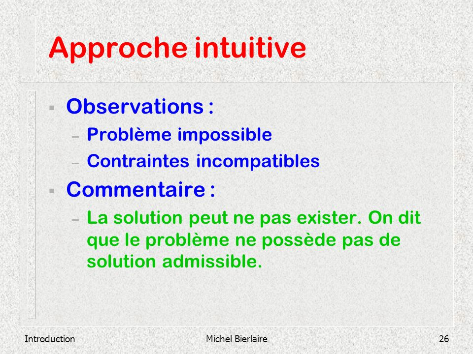 Approche intuitive Observations : Commentaire : Problème impossible