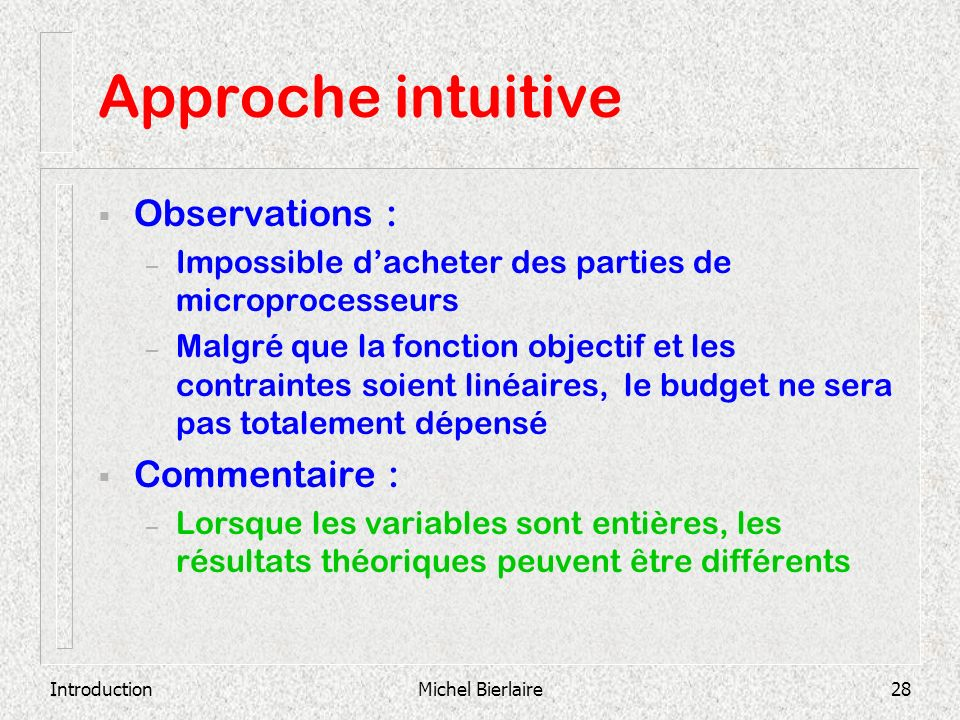 Approche intuitive Observations : Commentaire :