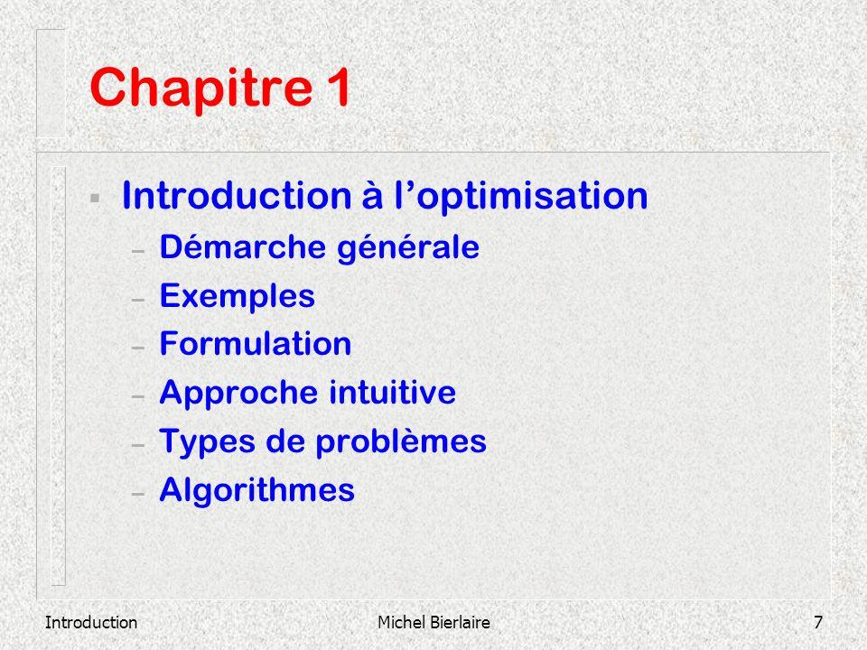 Chapitre 1 Introduction à l'optimisation Démarche générale Exemples
