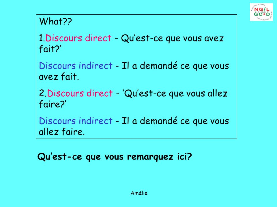 1.Discours direct - Qu'est-ce que vous avez fait '