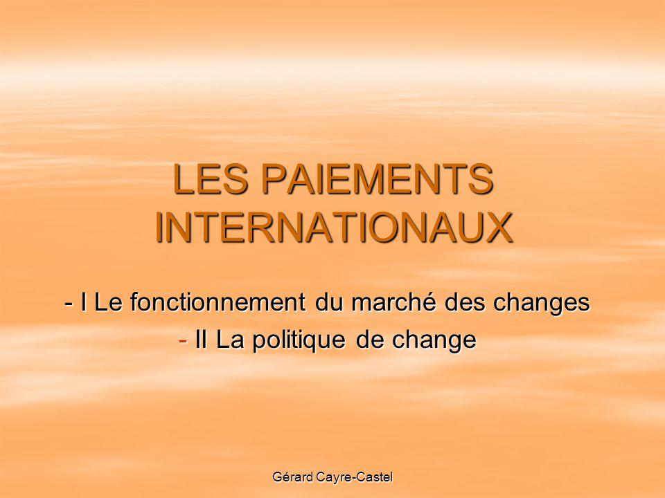 LES PAIEMENTS INTERNATIONAUX