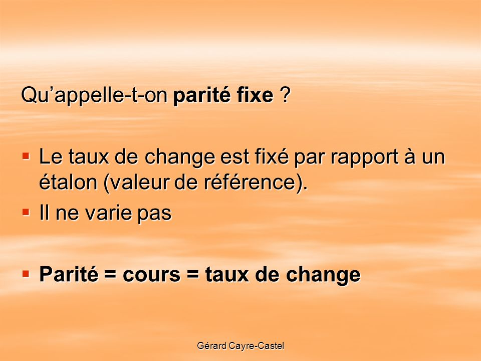 Qu'appelle-t-on parité fixe