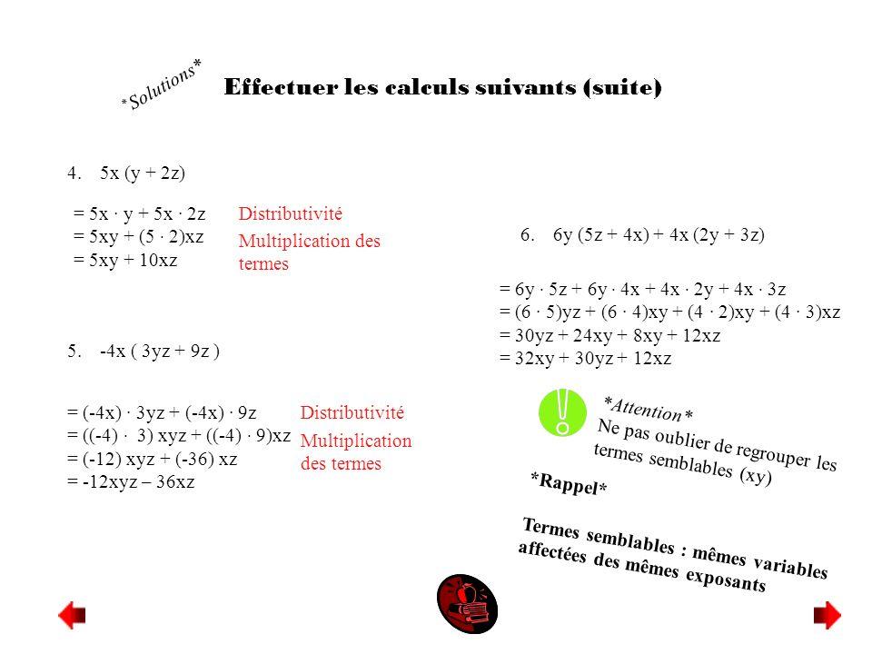Effectuer les calculs suivants (suite)