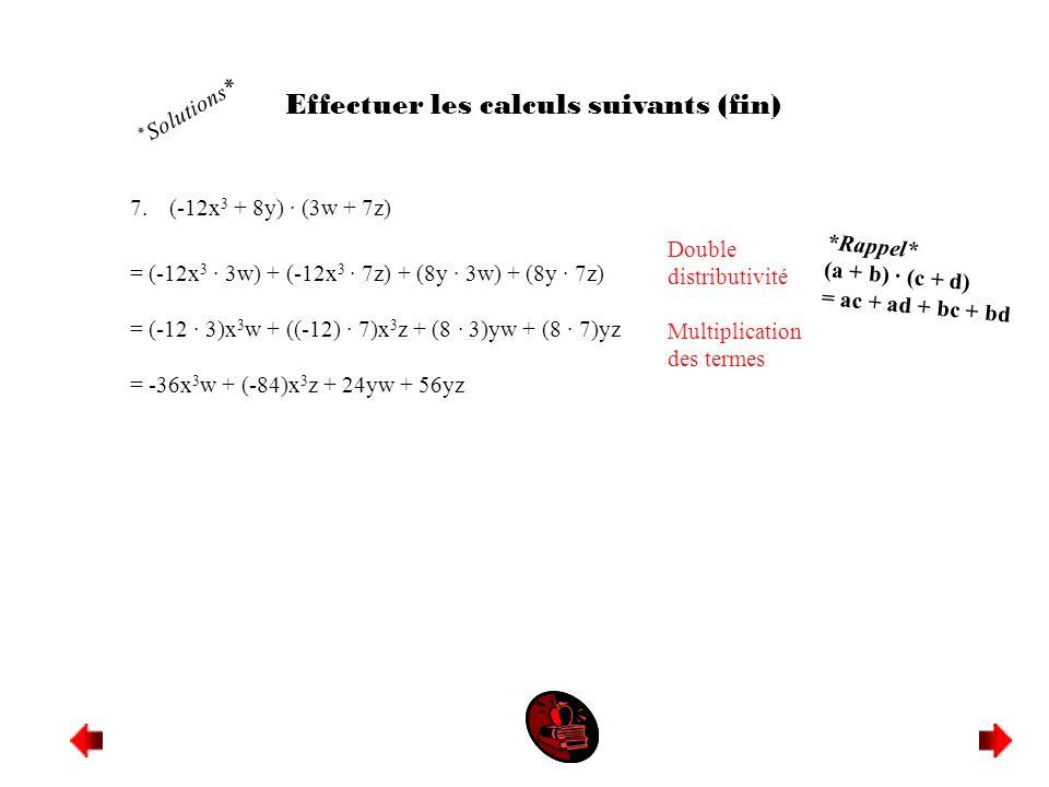 Effectuer les calculs suivants (fin)