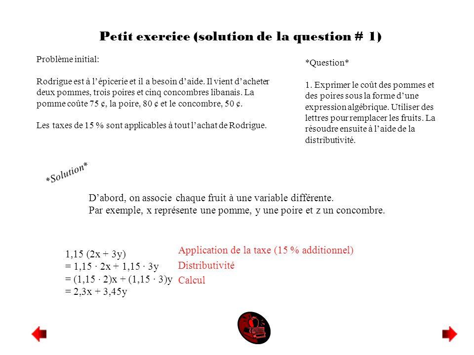 Petit exercice (solution de la question # 1)