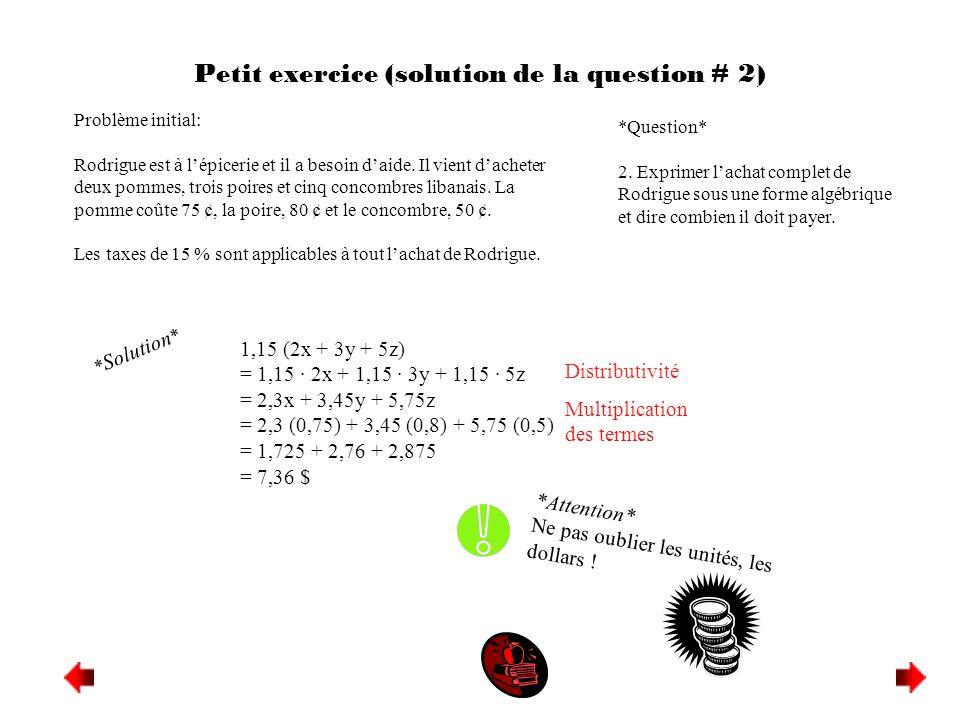Petit exercice (solution de la question # 2)