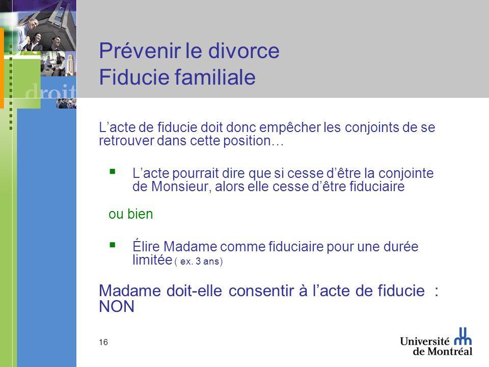Prévenir le divorce Fiducie familiale