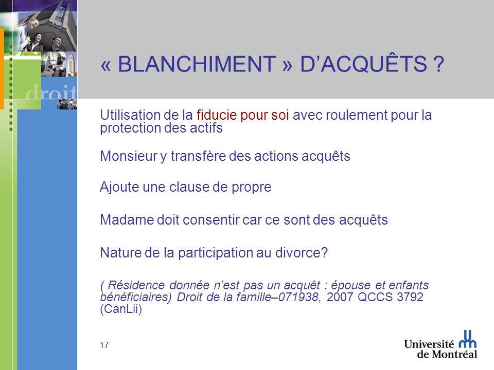« BLANCHIMENT » D'ACQUÊTS