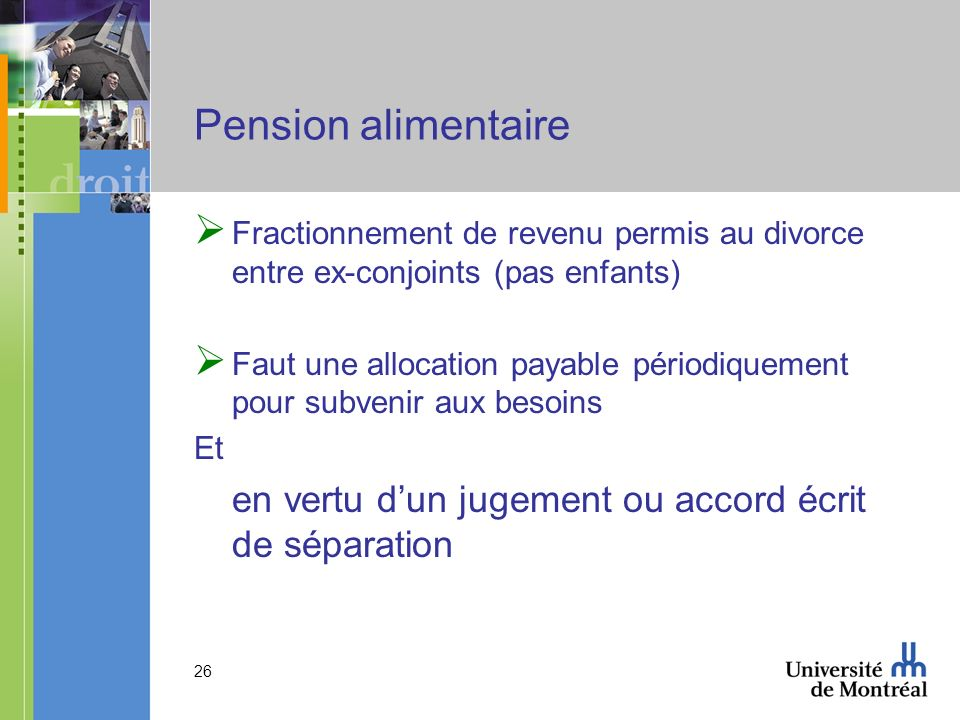 Pension alimentaire Fractionnement de revenu permis au divorce entre ex-conjoints (pas enfants)