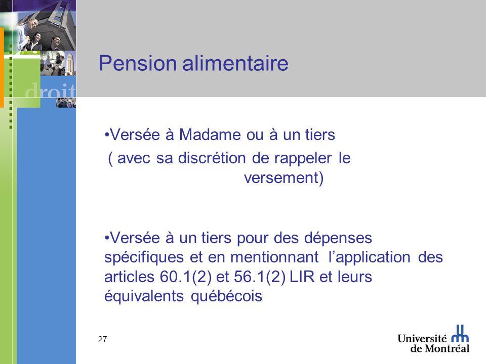Pension alimentaire Versée à Madame ou à un tiers