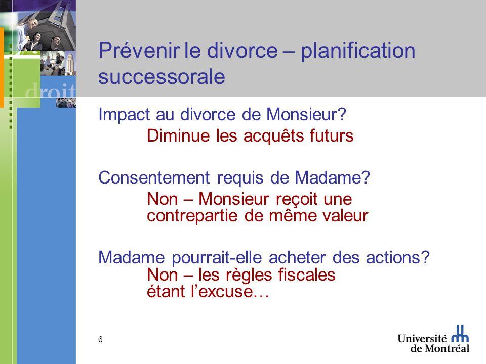 Prévenir le divorce – planification successorale
