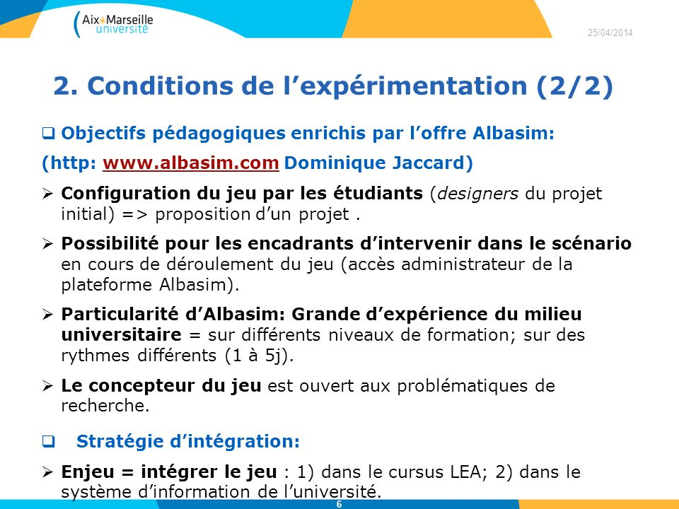 2. Conditions de l'expérimentation (2/2)