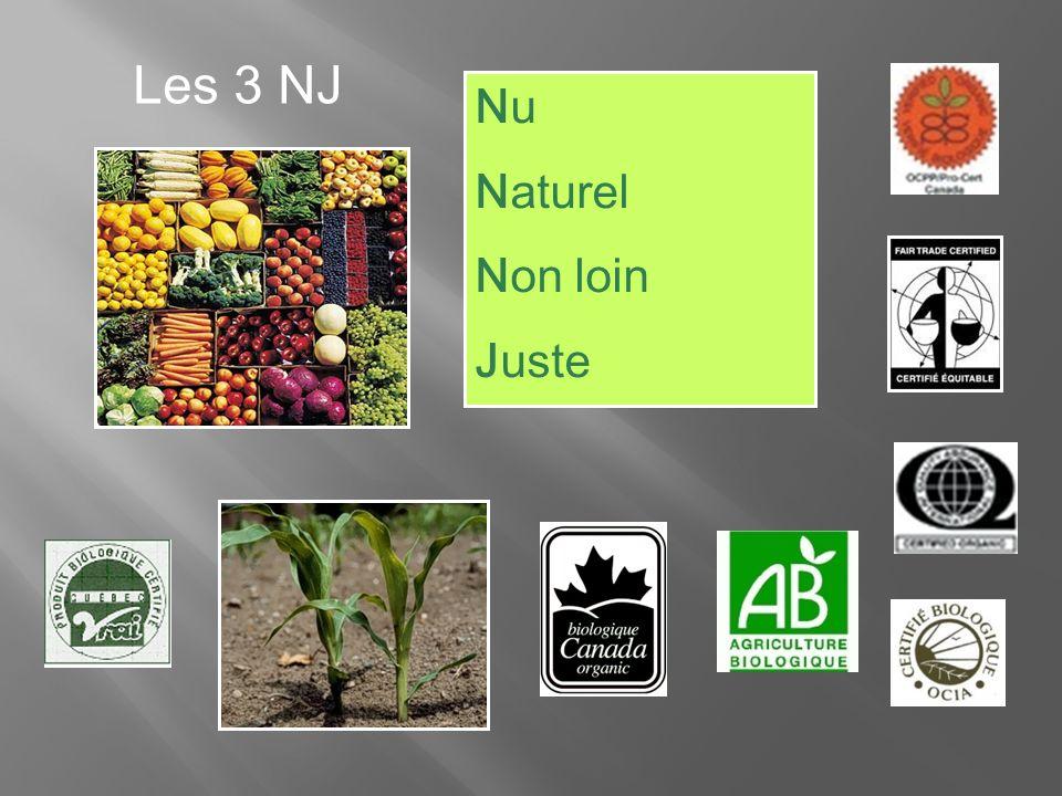Les 3 NJ Nu Naturel Non loin Juste