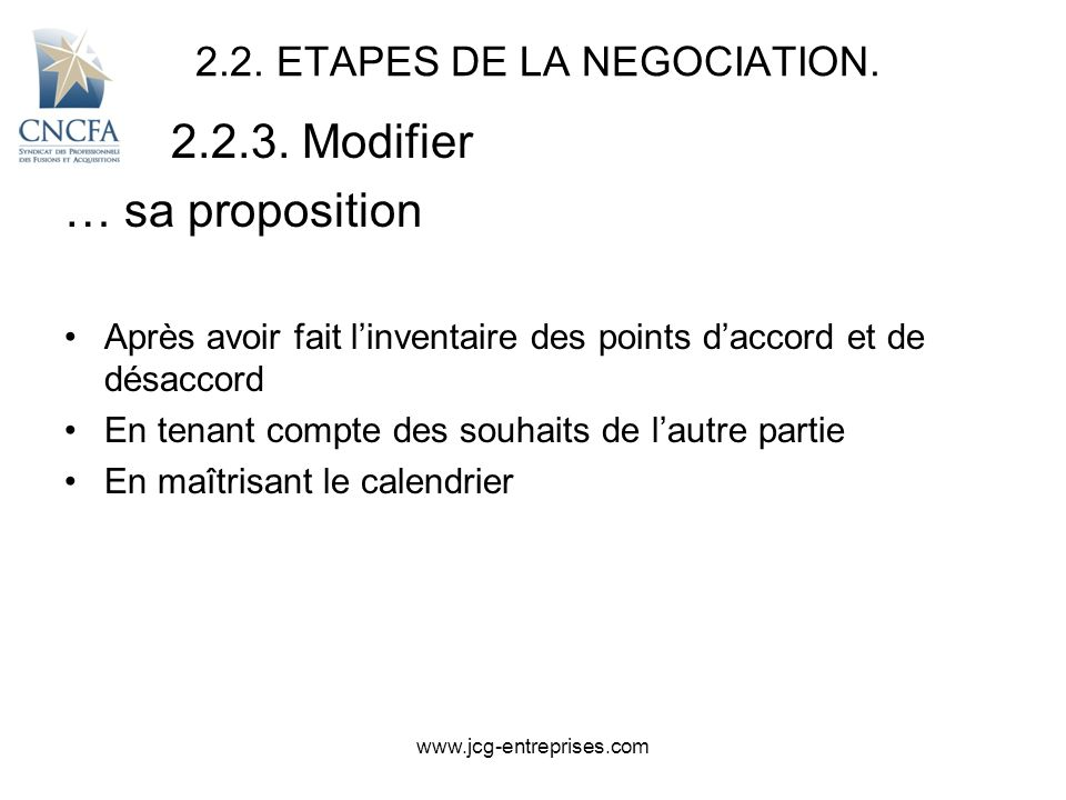 2.2. ETAPES DE LA NEGOCIATION.