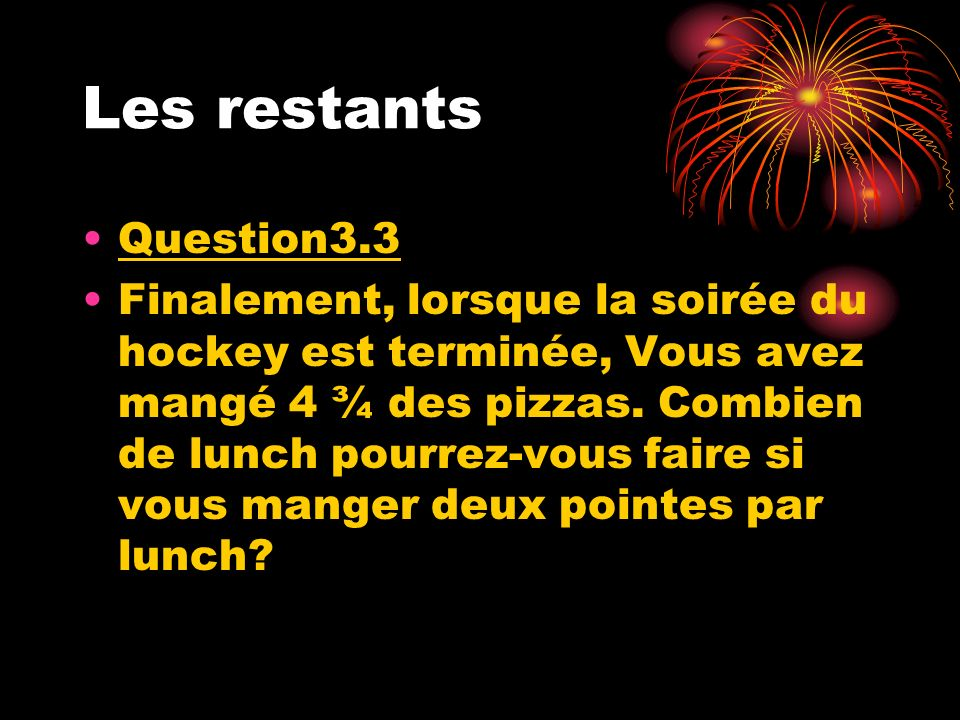 Les restants Question3.3.