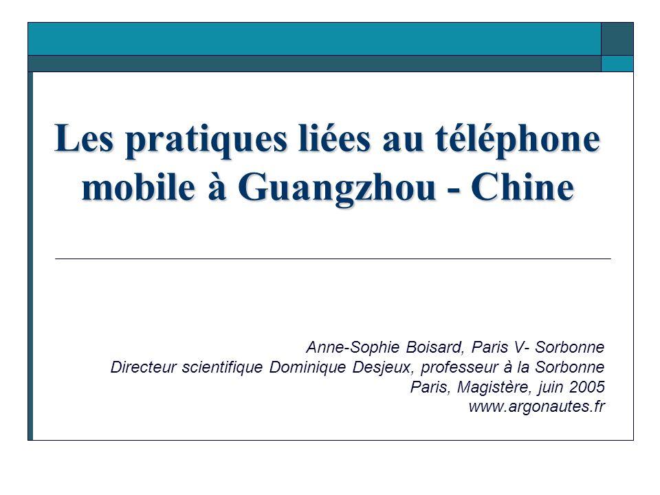 Les pratiques liées au téléphone mobile à Guangzhou - Chine