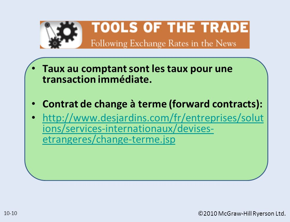 Taux au comptant sont les taux pour une transaction immédiate.