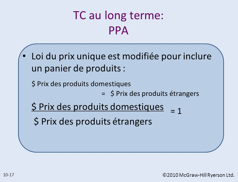 TC au long terme: PPA Loi du prix unique est modifiée pour inclure un panier de produits :