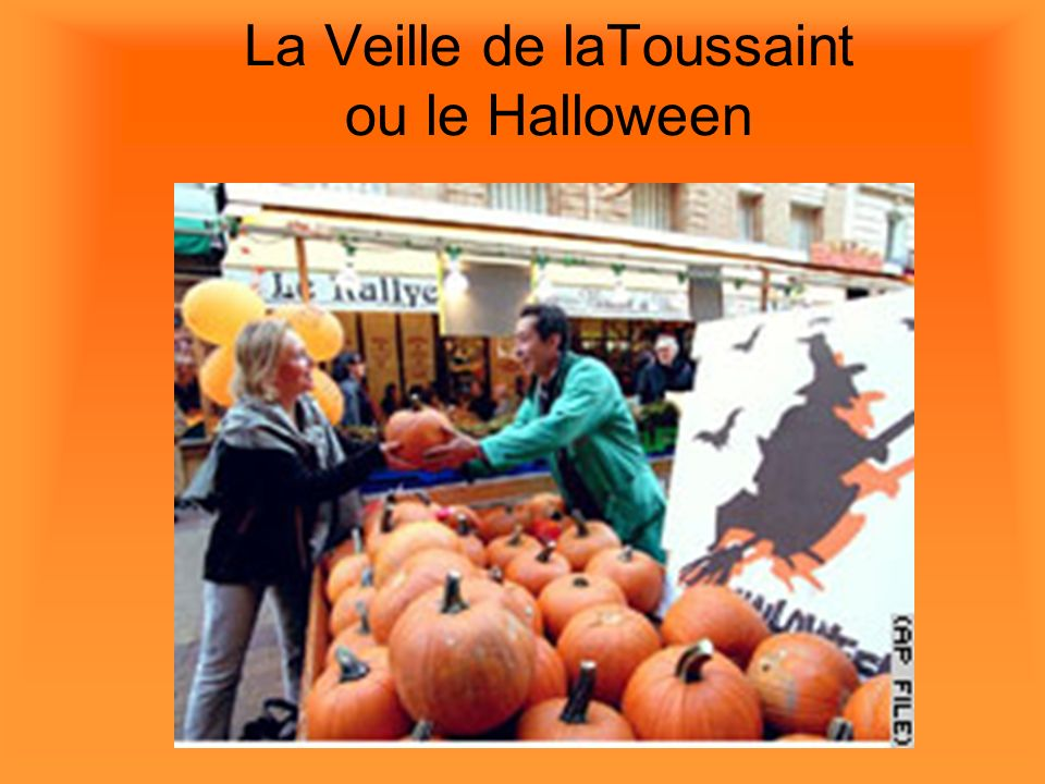 La Veille de laToussaint ou le Halloween