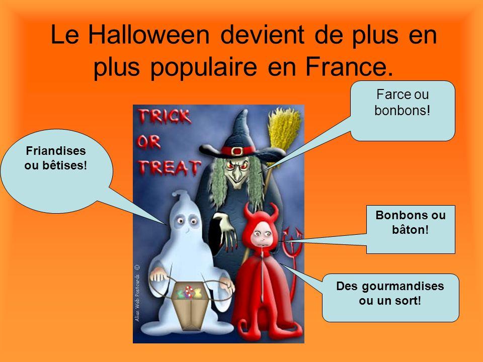 Le Halloween devient de plus en plus populaire en France.
