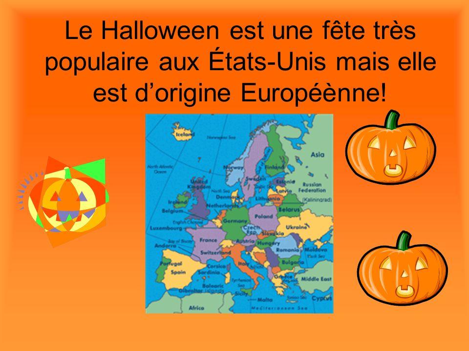 Le Halloween est une fête très populaire aux États-Unis mais elle est d'origine Européènne!