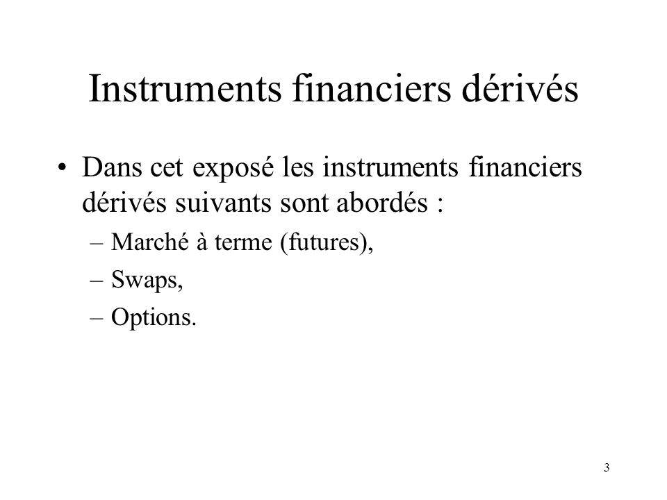 Instruments financiers dérivés