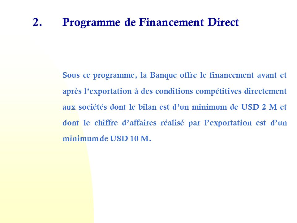 Programme de Financement Direct