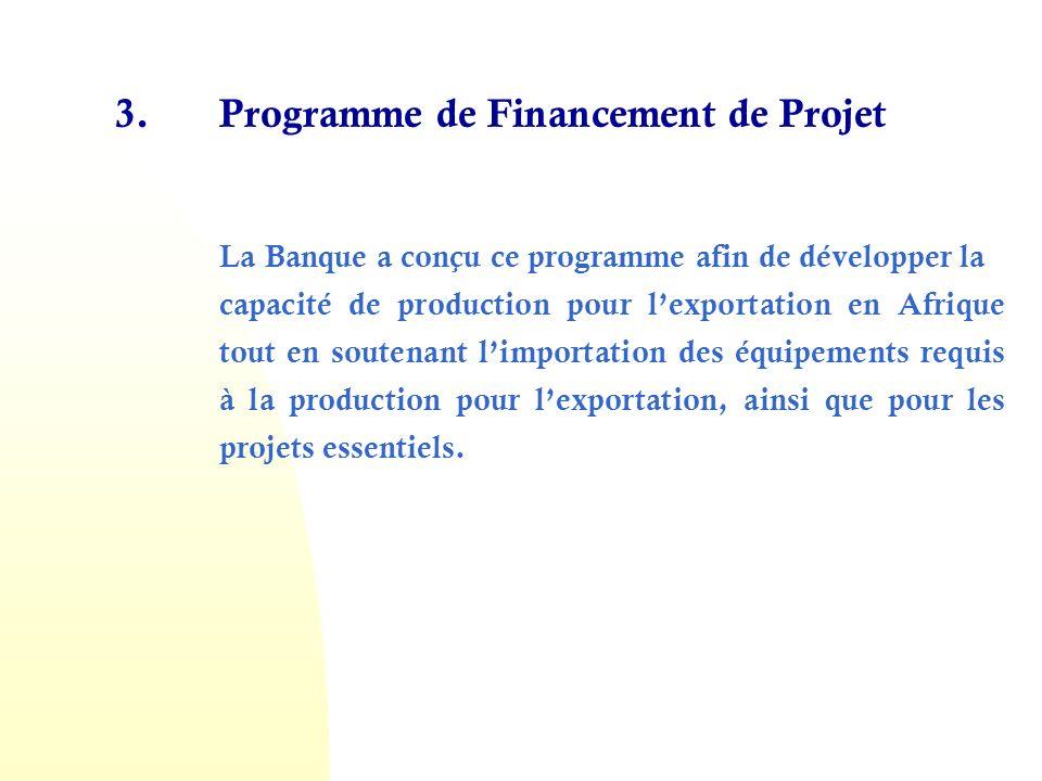 3. Programme de Financement de Projet