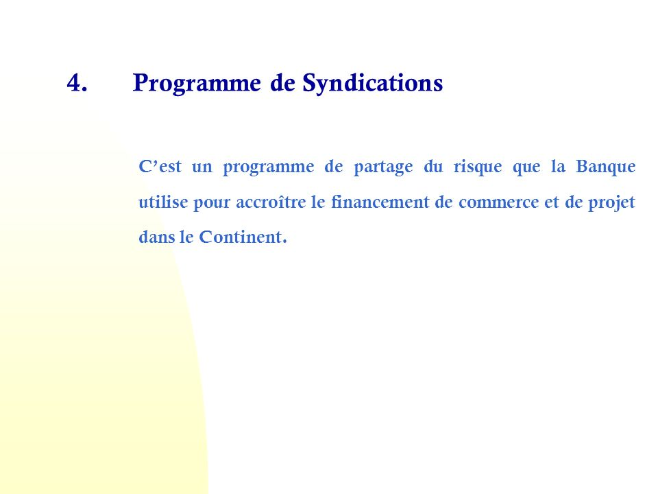 4. Programme de Syndications