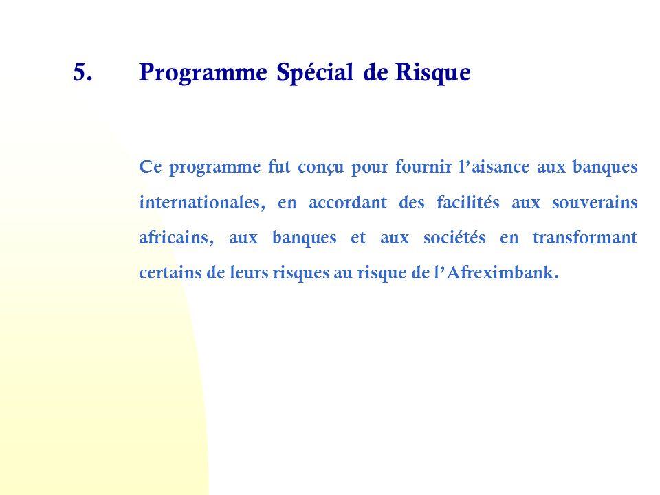 5. Programme Spécial de Risque