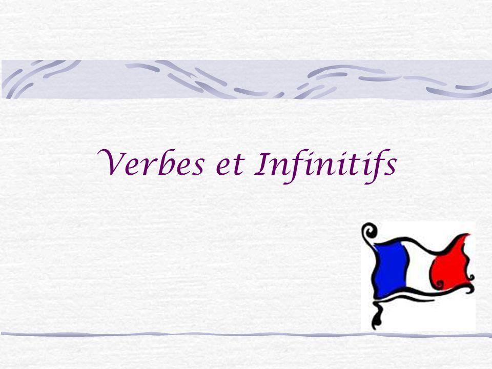 Verbes et Infinitifs