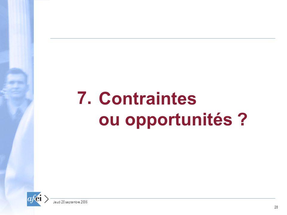 Contraintes ou opportunités