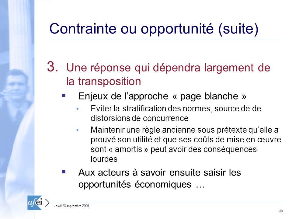 Contrainte ou opportunité (suite)