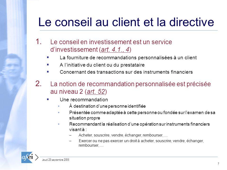 Le conseil au client et la directive