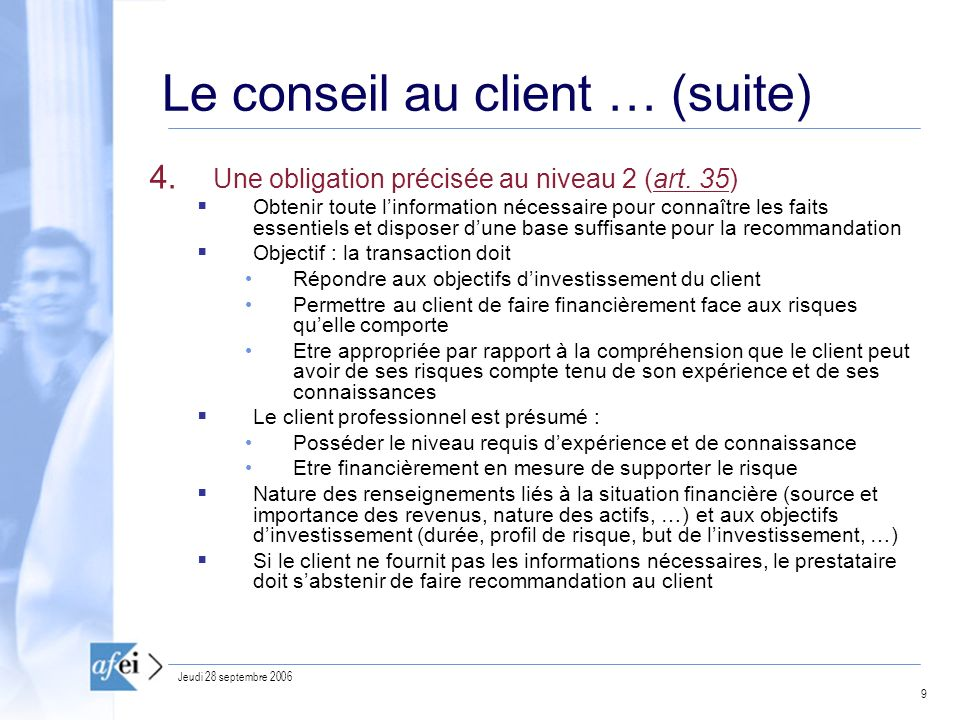 Le conseil au client … (suite)