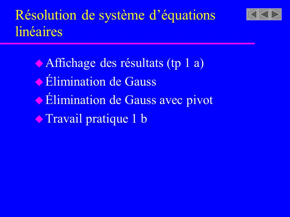Résolution de système d'équations linéaires