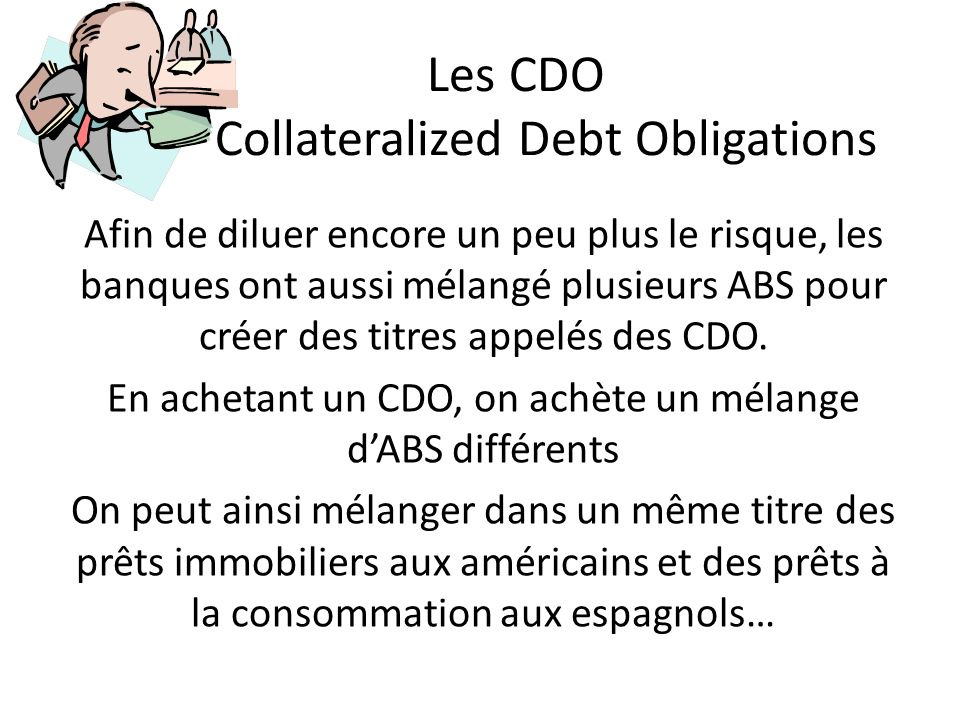 Les CDO Collateralized Debt Obligations