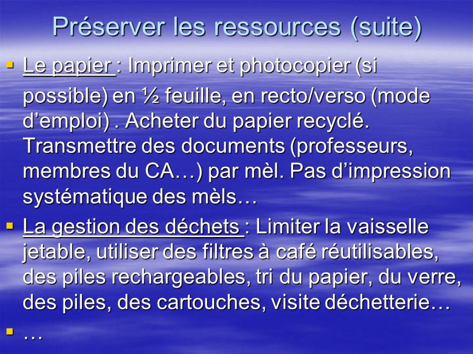 Préserver les ressources (suite)