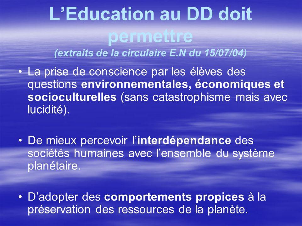 L'Education au DD doit permettre (extraits de la circulaire E