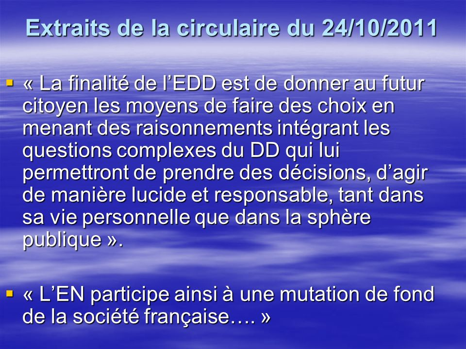 Extraits de la circulaire du 24/10/2011