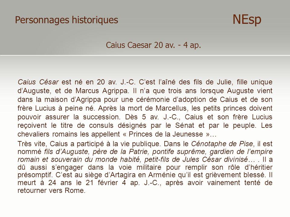 NEsp Personnages historiques Caius Caesar 20 av. - 4 ap.