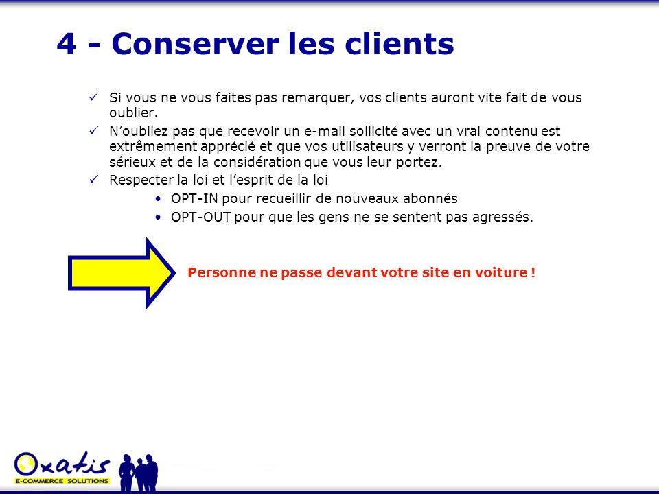 4 - Conserver les clients