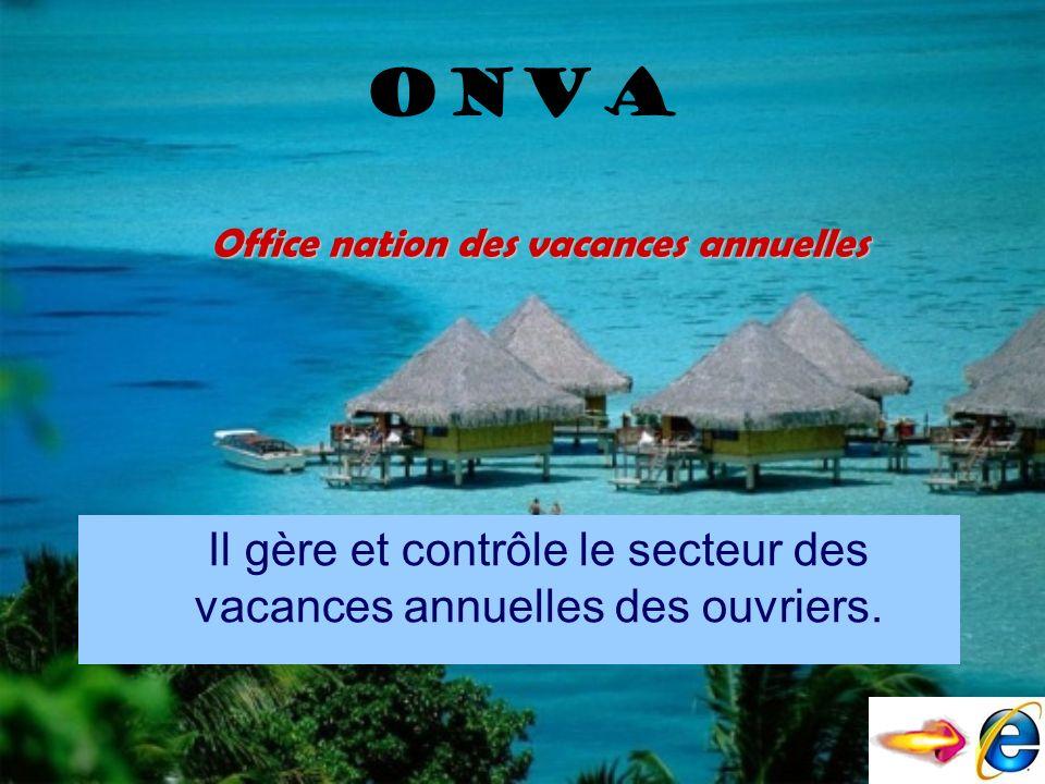 Office nation des vacances annuelles