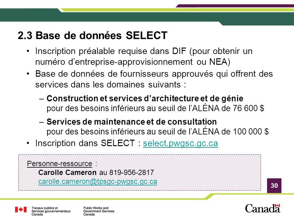 2.3 Base de données SELECT Inscription préalable requise dans DIF (pour obtenir un numéro d'entreprise-approvisionnement ou NEA)